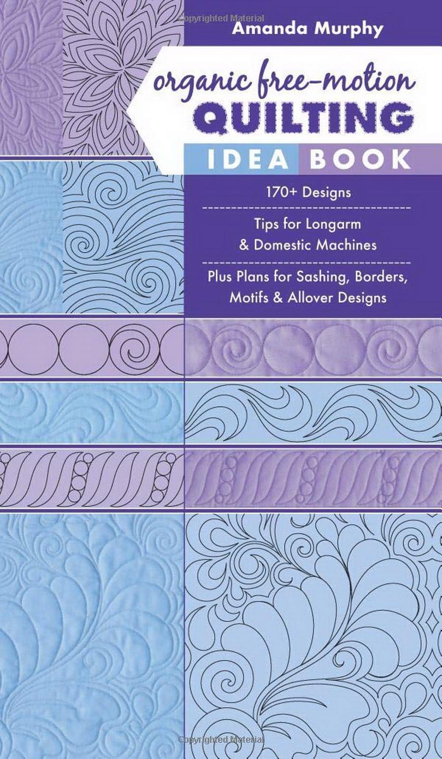 Organic Free-Motion Quilting Idea Book