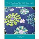 The Cotton Shot Collective by Amanda Murphy