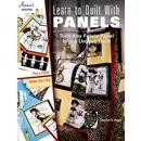 Learn to Quilt with Panels: Turn Any Fabric Panel into a Unique
