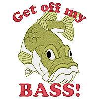 Get Off My Bass